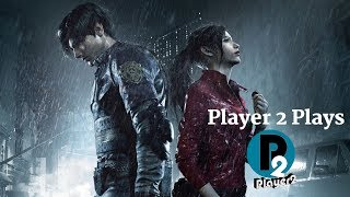 Player 2 Plays - Resident Evil 2 Remake