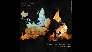 MAGHREB CONSTRUCTION ▶  Flouqa