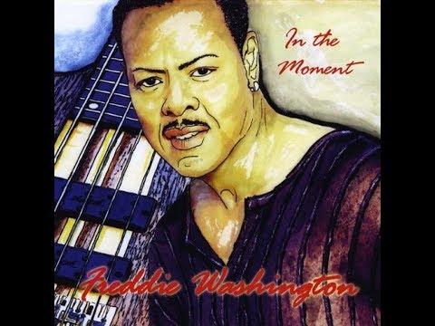Freddie Washington-I Can Make It Better