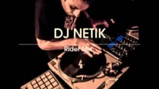 DJ NETIK - RIDER MIX