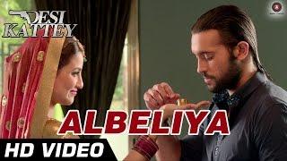 Albeliya Official Video HD | Desi Kattey | Jay Bhanushali, Sasha Agha, Akhil Kapur & Tia Bajpai