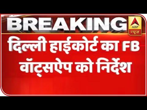 JNU case: Delhi HC directs FB, WhatsApp, Google to preserve data