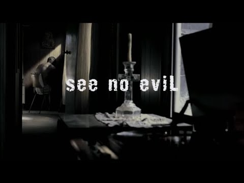 See No Evil (2006) Music Video