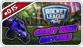ROCKET LEAGUE CRAZY 2ON2 MATCHES #015 - LANGE SPIELE - Let
