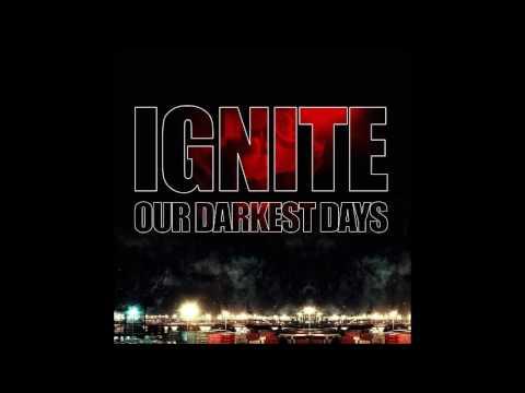Ignite - Our Darkest Days (Limited Edition) [2007] (Full Album)