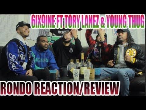 FIRST 6IX9INE FT TORY LANEZ & YOUNG THUG - RONDO AUDIO REACTION/REVIEW