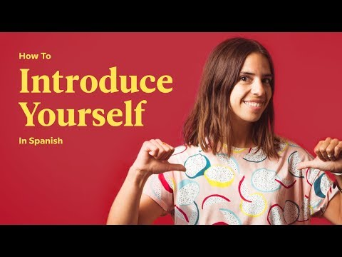 How To Introduce Yourself In Spanish | Spanish In 60 Seconds