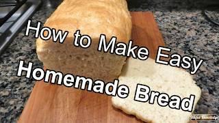 Homemade Bread     Useful Knowledge