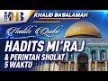 Hadits Qudsi - Hadits Mi'raj dan Perintah Sholat Lima Waktu