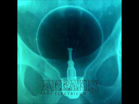 Arrakis - Electricon (Full Album 2016)