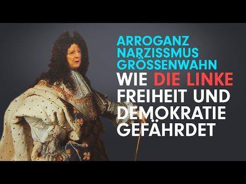 Wie die Linke Demokratie und Freiheit gefährdet – Teil 2/7 – Arroganz, Narzissmus und Größenwahn
