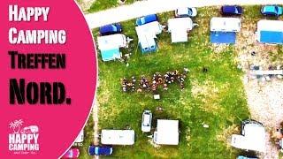 das Happy Camping Nord Treffen 2018 | HAPPY CAMPING