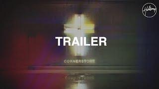 Cornerstone Trailer #2 - Hillsong Live
