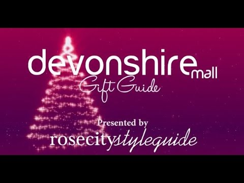 Rose City Style Guide's Devonshire Mall Last Minute Gift Guide