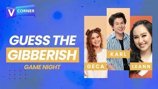 #VCorner Game Night: Guess the Gibberish