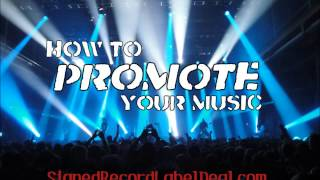 How To Promote Your Music - Music Promotion Tips For Online Music Promotion