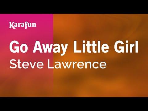 Karaoke Go Away Little Girl - Steve Lawrence *