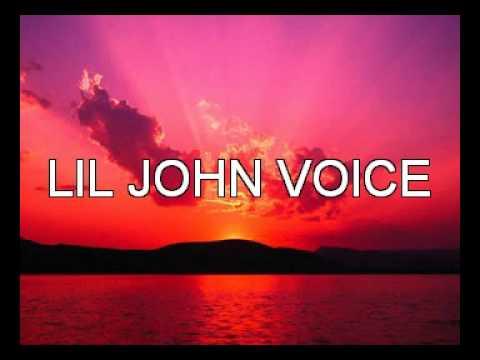 LiL JOHN VOCAL VOICE