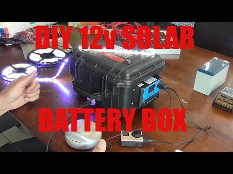 Diy 12v Solar Battery Box And Solar Panel Youtube