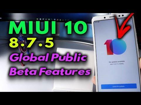 MIUI 10 8.7.5 Global Public Beta Redmi Note 5 PRO Features