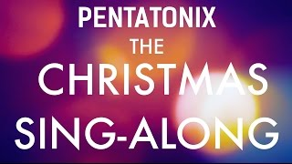 Pentatonix - The Christmas Sing-Along (Lyrics)