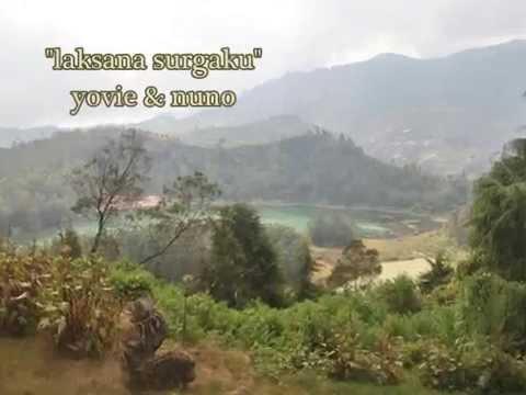 laksana surgaku lirik yovie and nuno dieng cultur festival