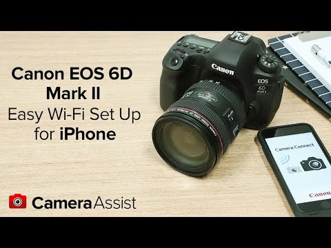 Connect your Canon EOS 6D Mark II to your iPhone via Wi-Fi
