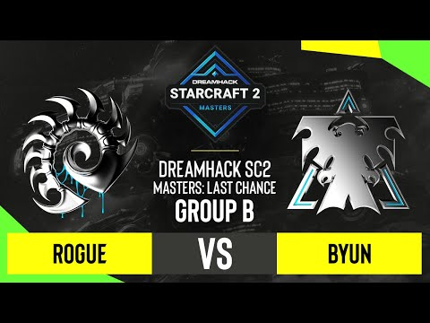 SC2 - Rogue vs. ByuN - DH SC2 Masters 2020: Last Chance 2021 - Group B
