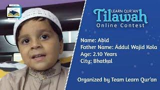 Abid Kola S/o Addul Wajid Kola | Learn Qur'an Tilawah - Online Contest, Bhatkal