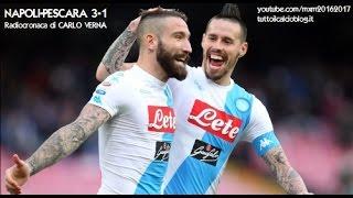 NAPOLI-PESCARA 3-1 - Radiocronaca di Carlo Verna (15/1/2017) da Rai Radio 1