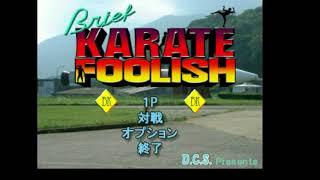 Brief Karate Foolish OST - Title Screen