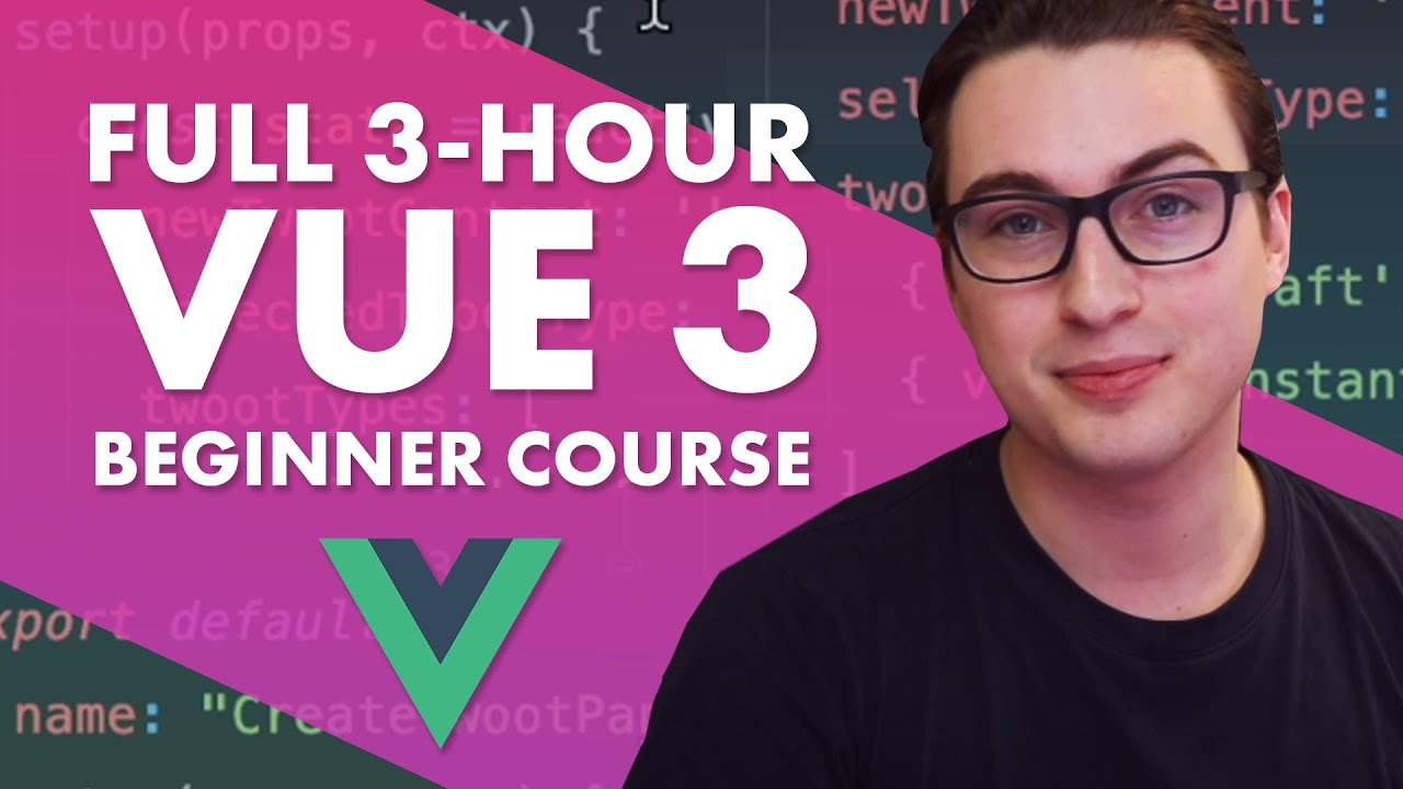 Learn Vue 3 for Beginners - Full Tutorial Course