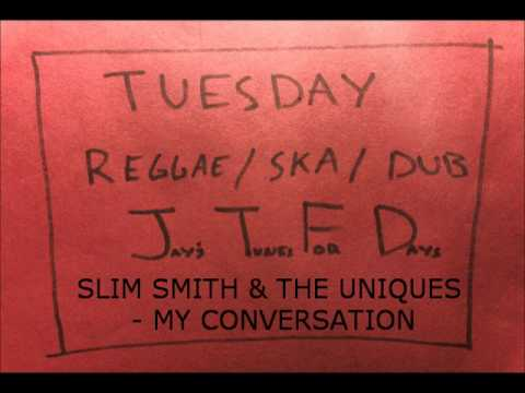 Slim Smith My Conversation