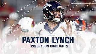 Every Paxton Lynch Throw from Week 4 | Broncos vs. Cardinals | NFL 2016 Preseason Highlights
