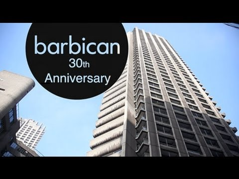 The Barbican Centre marks its 30th Anniversary
