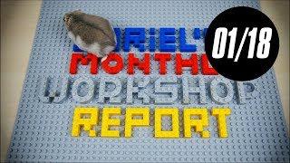 Sariel's Monthly Workshop Report 01/2018