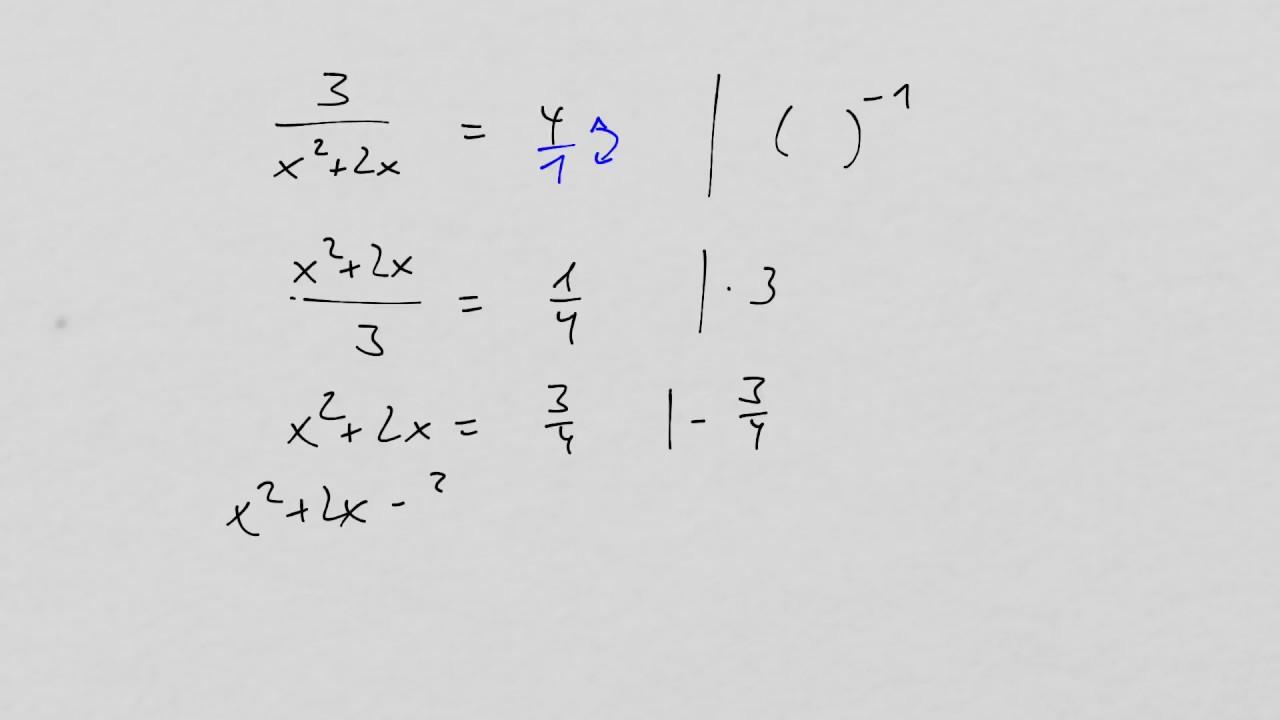 Umformung Quadratische Gleichung Kehrwert