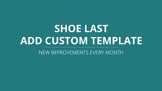 LutraCAD - Shoe last - Add shoe last to template library