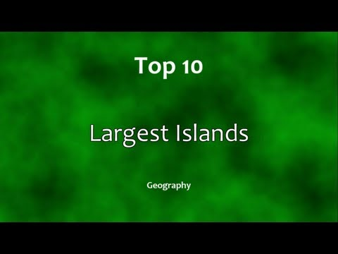 Top 10: Largest Islands