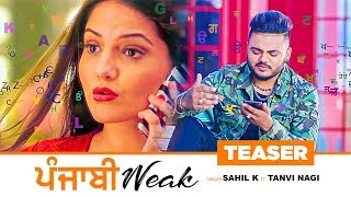Song Teaser ► Punjabi Weak | Sahil K | Full Song Releasing Tomorrow