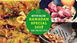 RAMADAN SPECIAL 2018  MUTTON HALEEM ||| EASY FESTIVAL RECIPE ||| SUPER TASTE