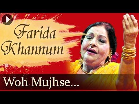 Woh Mujhse Hue Hum Kalam Allah Allah - Farida Khannum - Best Ghazal Songs