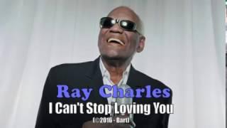 Ray Charles - I Cant Stop Loving You (Karaoke)