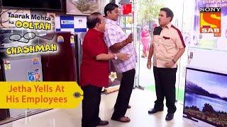 Your Favorite Character | Jethalal Yells At His Employees | Taarak Mehta Ka Ooltah Chashmah