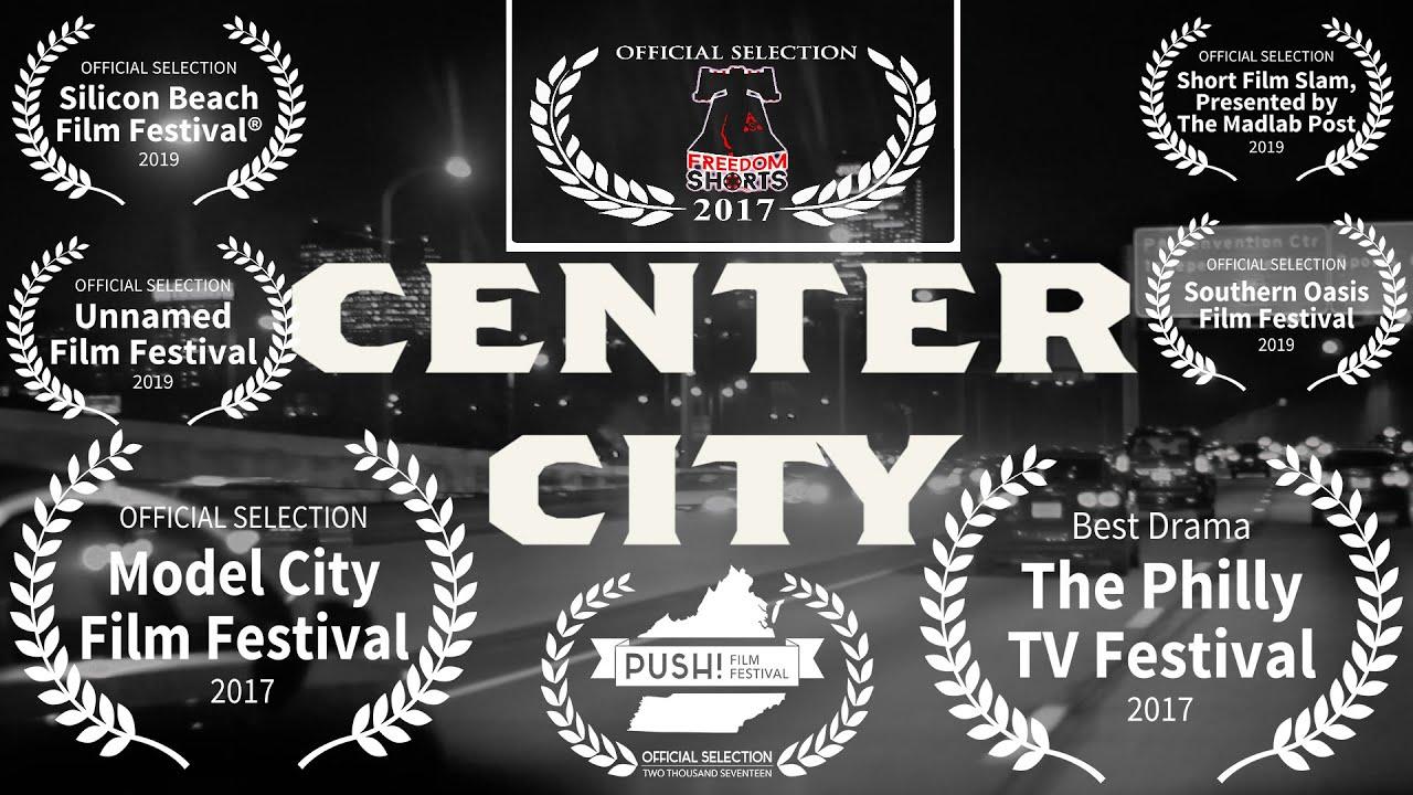 CENTER CITY (Short Film)