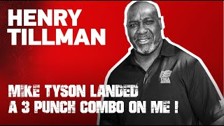 MIKE TYSON LANDED A 3 PUNCH COMBO ON ME! Recalls Henry Tillman EsNews Boxing