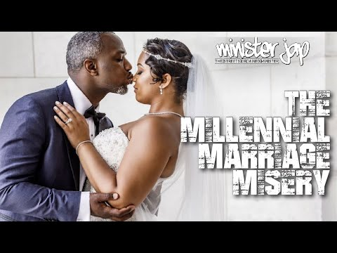 THE MILLENNIAL MARRIAGE MISERY