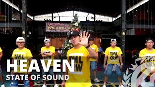 HEAVEN by State Of Sound | Zumba | Pop | TML Crew Camper Cantos