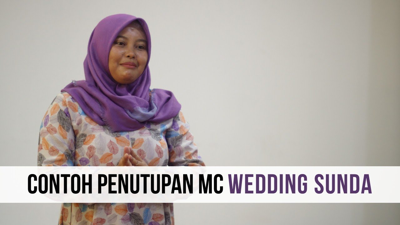 Contoh Penutupan Mc Wedding Sunda Anita Desyawati Youtube