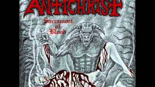 Antichrist - 10 Antichrist/Burning Crosses